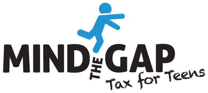 Mind the Gap - Tax for teens